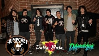 "Humpcast Presents: Delta Rose ""Hot Hand Honey"" LIVE ft. Diamond Lane"