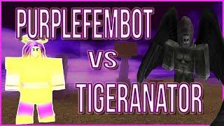 Booga Booga ~    PVP   ~    PurpleFemBot vs Tigeranator