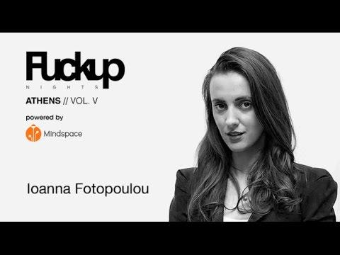 Ioanna Fotopoulou | FuckUp Nights Athens Vol. V