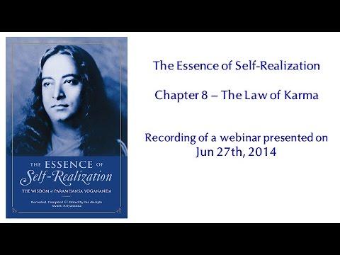 Essence of Self-Realization - Ch 8, The Law of Karma