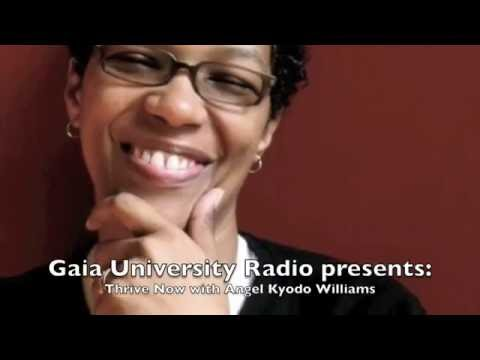 Angel Kyodo Williams Talk's Gaia University Radio Presents