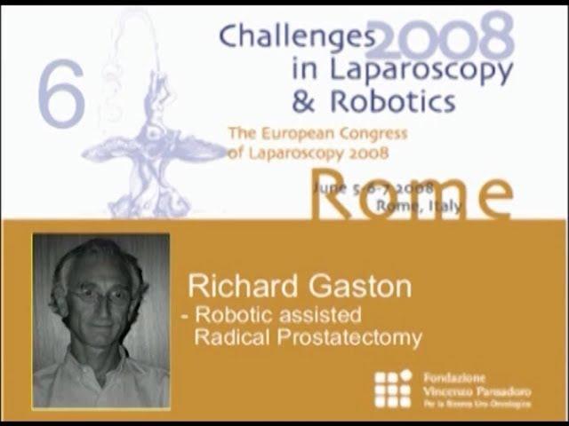 CILR 2008 - Richard Gaston - Robotic assisted radical prostatectomy