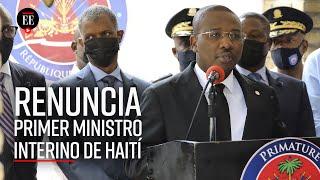 Nuevo gobierno en Haití: Claude Joseph, primer ministro interino, dejará su cargo - El Espectador