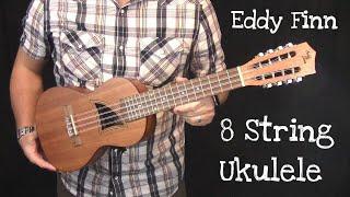 Eddy Finn 8 String Ukulele