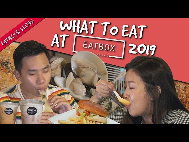 What to Eat at Eatbox 2019   Eatbook Vlogs   EP 87