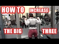 How To Increase Your Bench, Squat, and Deadlift