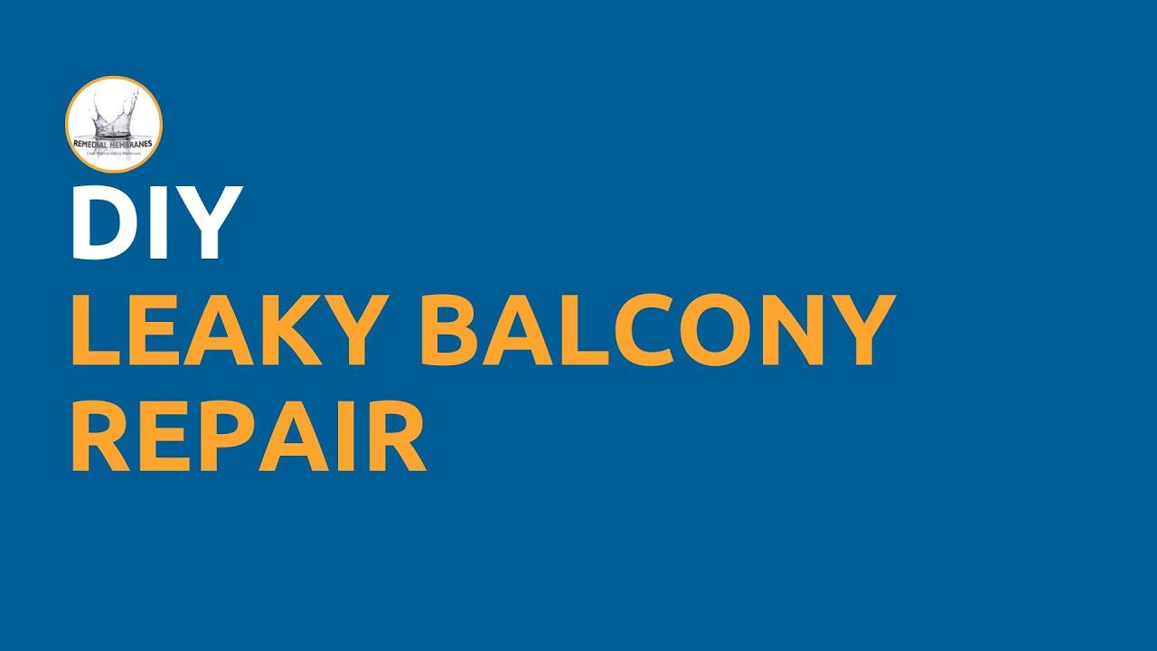 Diy Leaky Balcony Repair Clear Waterproofing Membrane Youtube