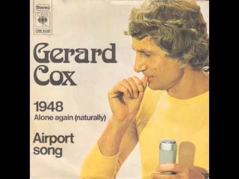 Gerard Cox 1948 (Alone Again (Naturally))