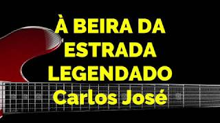 À BEIRA DA ESTRADA-449 HARPA CRISTÃ-Carlos José LEGENDADO