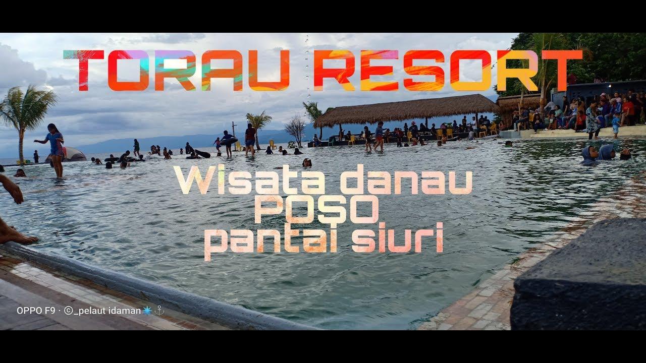 Torau Resort Tempat Wisata Pantai Siuri Danau Poso Youtube