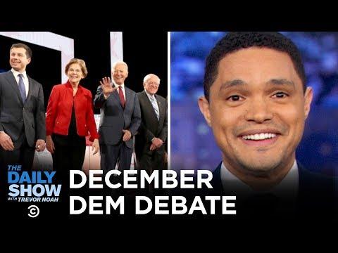 2020 December Democratic Debate in Los Angeles | The Daily Show