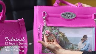 EZ Steps to Decorating Your Art From the Heart Handbag