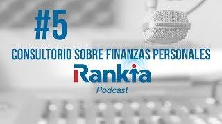 #5 Consultorio sobre finanzas personales   17/05/2019 🎧