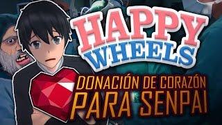 HAPPY WHEELS : DONACIÓN DE CORAZÓN PARA SENPAI thumbnail