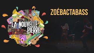 LA NOUVELLE PIERRE ► ZoéBacTaBass Le Canap'