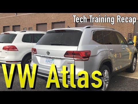 Recap of the VW Atlas Tech Training