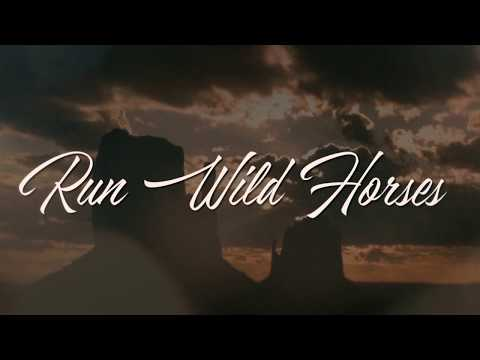 Aaron Watson - Run Wild Horses (Official Lyric Video)