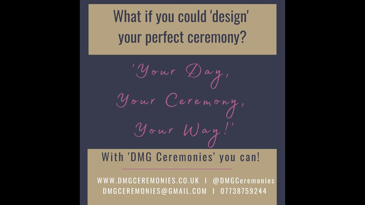 What if you could plan your perfect ceremony?                      With 'DMG Ceremonies' you can!