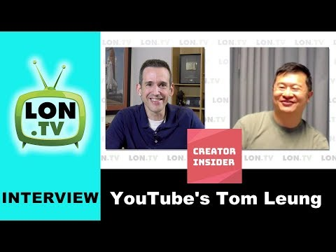 """Interview with YouTube's Tom Leung host of """"Creator Insider"""" - Improving Creator Relations"""
