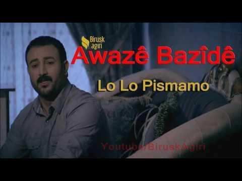Awaze Bazide - Lo Lo Pismamo