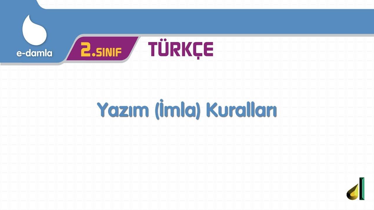 2 Sinif Turkce Yazim Kurallari Youtube