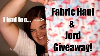 Fabric Haul and Jord Giveaway!
