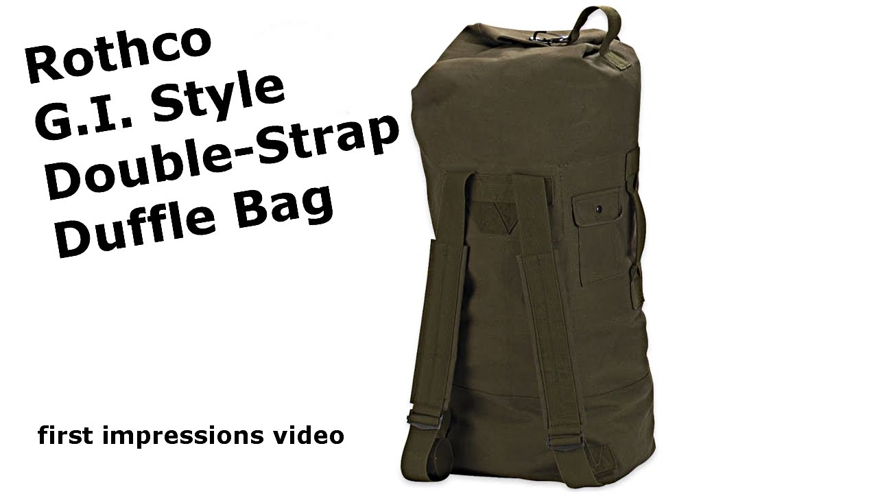 cf7c1f20380a Rothco G I Style Double Strap Duffle Bag - YouTube