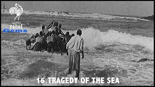 Tragedy Of The Sea | British Pathé Gems Nº16