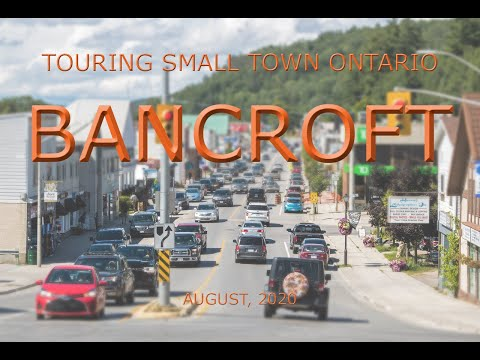Touring Small Town Ontario: Bancroft (August, 2020)