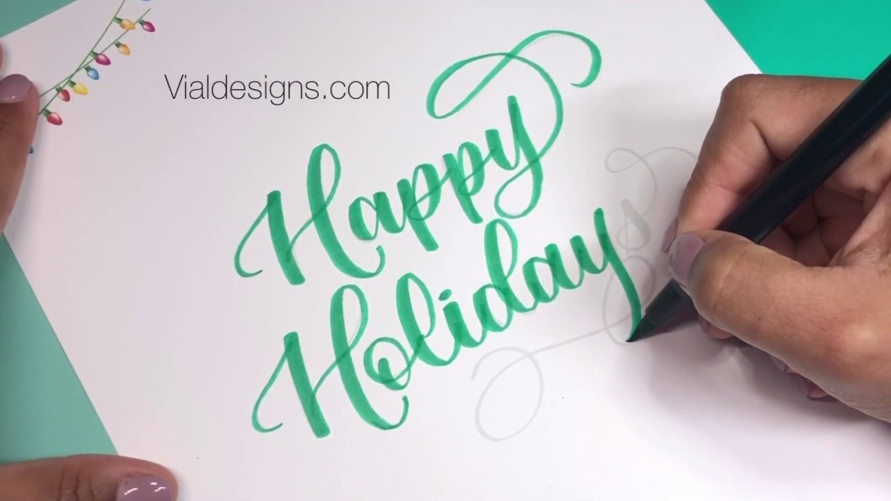 Learn how to write Happy Holidays in calligraphy  Christmas Calligraphy