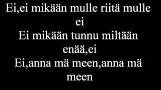 Cheek ft. Jonne Aaron-Anna mä meen lyrics