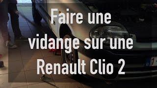 Faire une vidange sur une Renault Clio 2