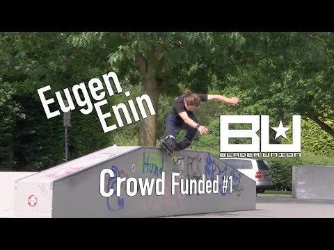 Eugen Enin - Blader Union Crowd Funded #1