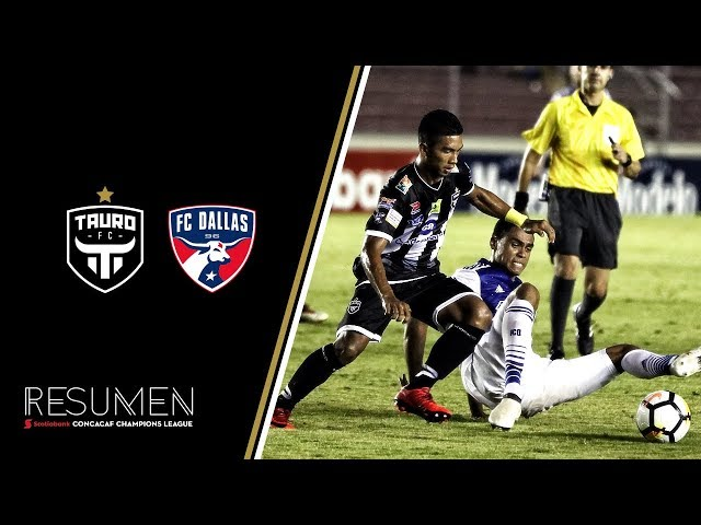 Tauro FC vs FC Dallas - Liga de Campeones CONCACAF