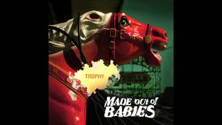 MADE OUT OF BABIES - Trophy - 2005 (Full Album)