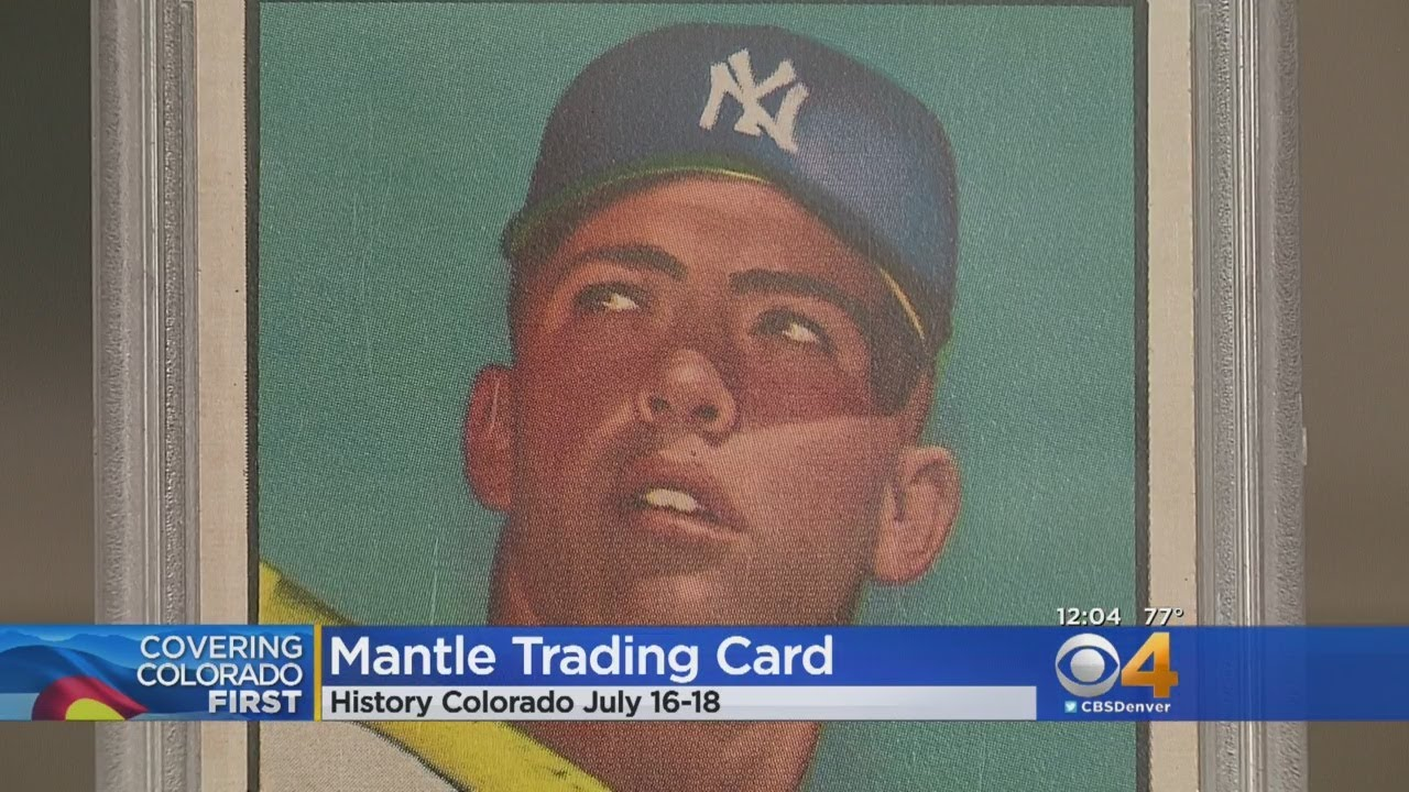 Mickey Mantle Baseball Card Worth 10 Million Now On Display In Denver