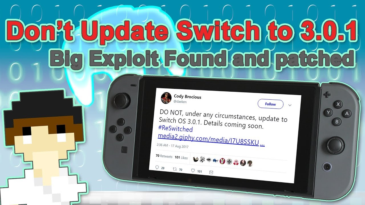 Big Exploit Patched on Nintendo Switch Firmware 3 0 1 - DON'T UPDATE  #RESwitched | #Pixelnews