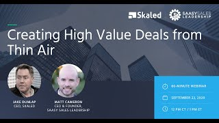 Creating High Value Deals from Thin Air: How to Best Align Product, Marketing, & Sales