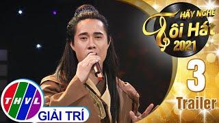 Hãy nghe tôi hát Mùa 5 - Tập 3 Trailer: Chủ đề ca sĩ Ngọc Ánh
