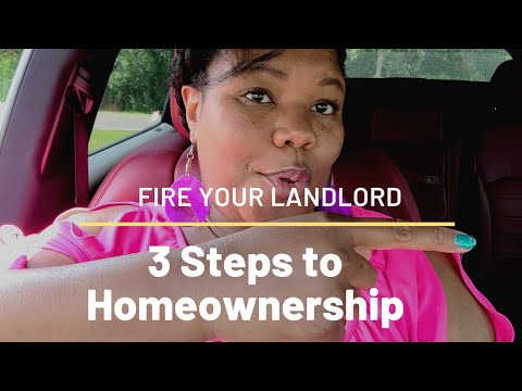 Become a Homeowner and Fire your Landlord
