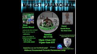 Paranormal Soup ep 140 guest David Dean the Mind Artist