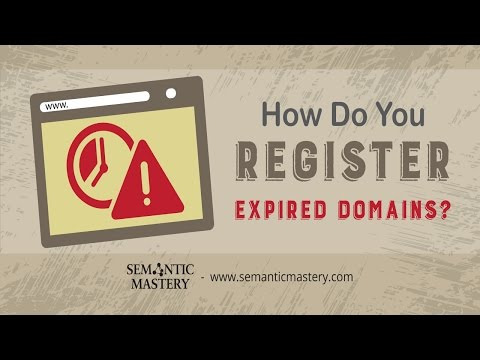 How Do You Register Expired Domains?