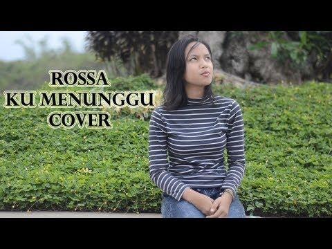Cover Rossa - ku Menunggu