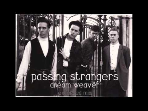 Passing Strangers - Dream Weaver (Extended Mix)