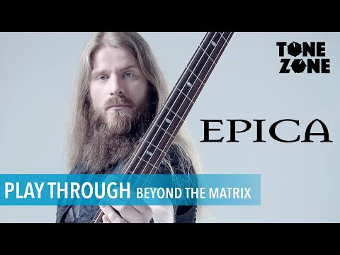 Beyond the Matrix - Epica Bass Playthrough By Rob van der Loo | Tone Zone