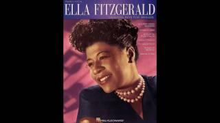Boy! What Love Has Done To Me - Ella Fitzgerald
