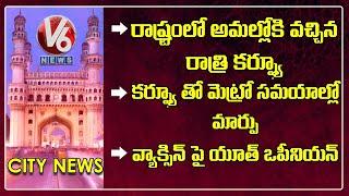 Night Curfew In Telangana   Youth Opinion On Corona Vaccination   V6 Hamara Hyderabad News