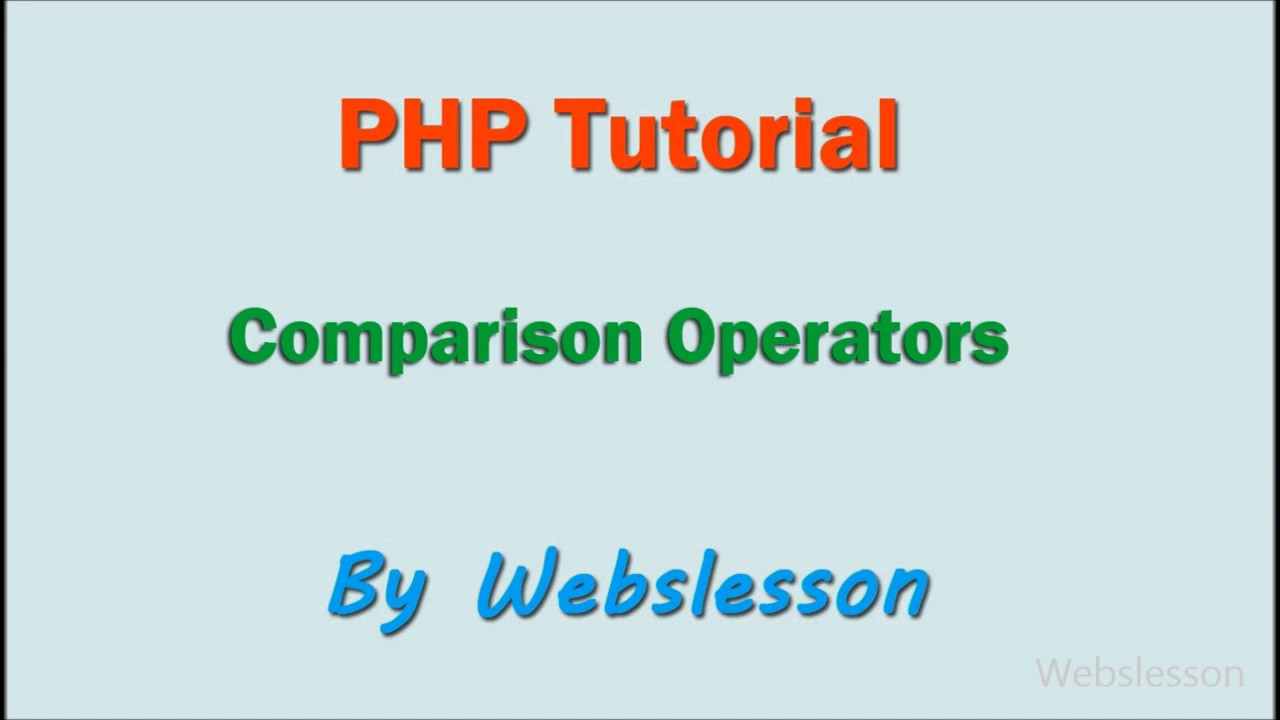 Comparison Operators - PHP Beginner Tutorial