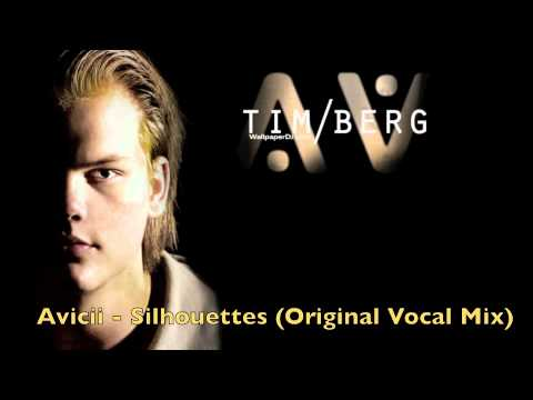 Avicii - Silhouettes (Original Vocal Mix)