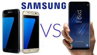 Samsung Galaxy S7 and S7 edge vs Galaxy S8 and S8+ - DETAILED Comparison!